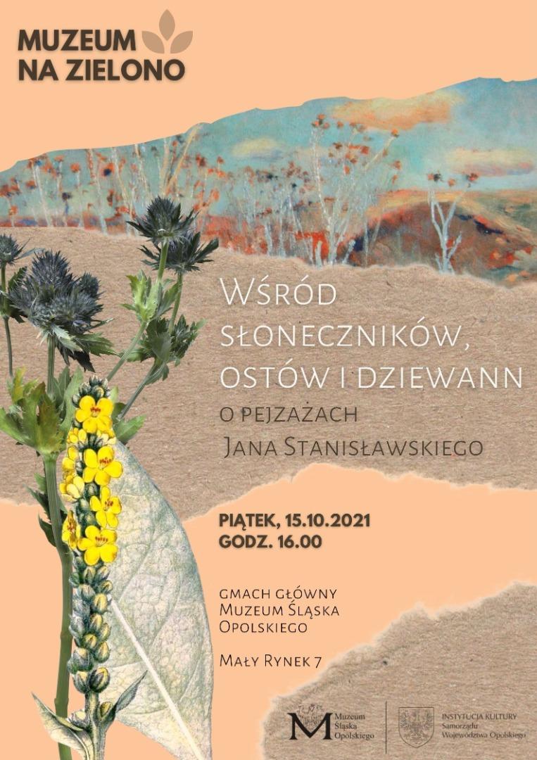 """""""Wśród ostów, słoneczników i dziewann. Pejzaże Jana Stanisławskiego"""" - plakat"""